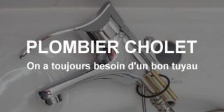 Plombier Cholet : on a toujours besoin d'un bon tuyau